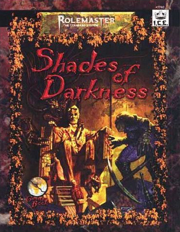 Rolemaster: Shades of Darkness