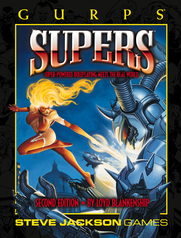GURPS Supers: Super-Powered Roleplaying Meets the Real World
