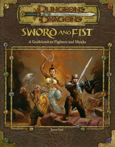 Sword and Fist: A Guidebook to Fighters and Monks